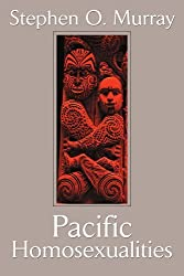 Pacific Homosexualities by Stephen Murray (2002-06-24)