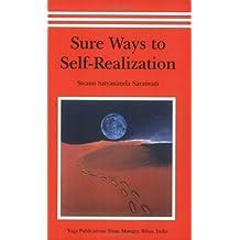 Sure Ways to Self-Realization by Swami Satyananda Saraswati (2002-06-01)