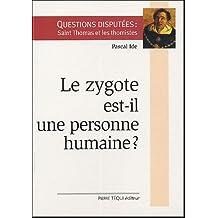 Le zygote est-il une personne humaine ?
