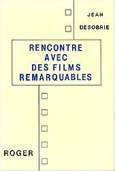 Rencontre avec des films remarquables