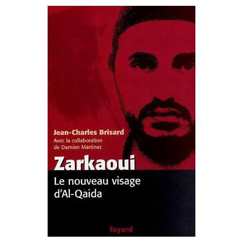 Zarkaoui : Le nouveau visage d'Al-Qaida