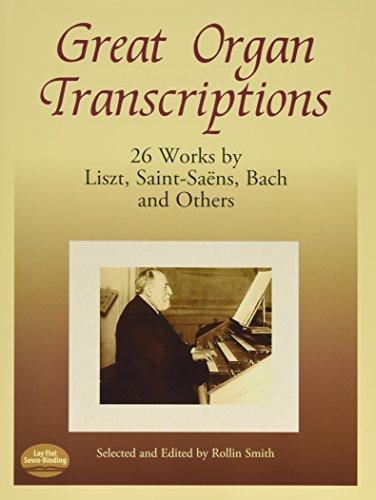 Great Organ Transcriptions (Organ Book): Noten für Orgel (Dover Music for Organ)