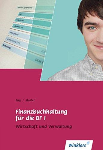 Berufsfachschule I Rheinland-Pfalz: Finanzbuchhaltung für die BF I: Wirtschaft und Verwaltung