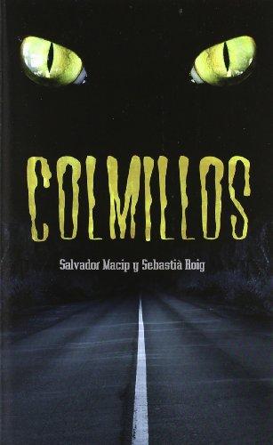 Colmillos (La Galera joven)