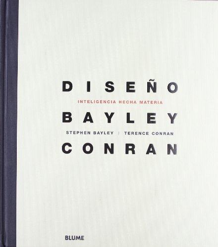 Dise¿o. Inteligencia hecha materia por Stephen Bayley