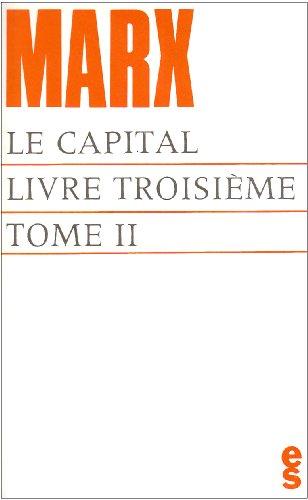 Le capital, livre troisième (tome II) par Karl Marx