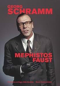 Georg Schramm - Mephistos Faust
