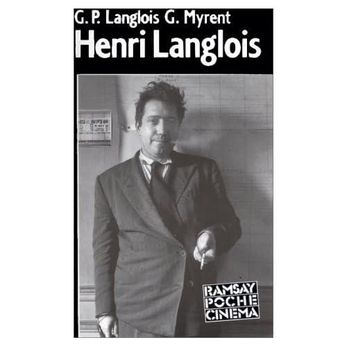 Henri Langlois : Premier citoyen du cinéma