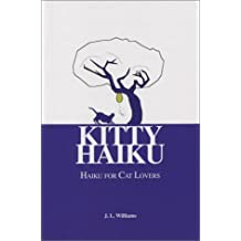 Kitty Haiku: Haiku for Cat Lovers