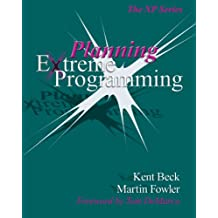Planning Extreme Programming (The Xp Series)