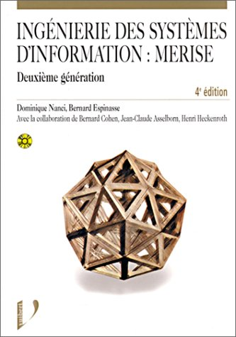 Ingénierie des systèmes d'information : Merise; 2eme génération, 4e édition (1 livre + 1 CD-Rom)