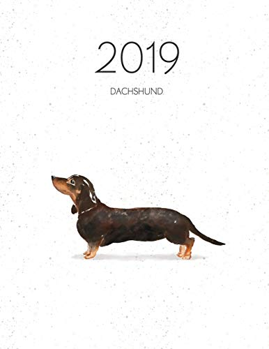 2019 Dachshund: Dated Weekly Planner With To Do Notes & Dog Quotes - Black & Tan Dachshund (Awesome Calendar Planners for Dog Owners, Band 6) Tan-trainer