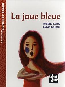 vignette de 'La joue bleue (Hélène Leroy)'