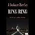 RING RING: A City of London Thriller (Novella) (English Edition)