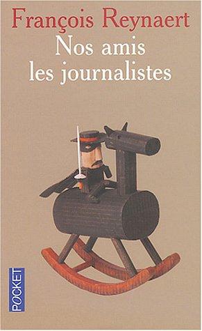 Nos amis les journalistes