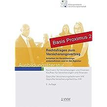 Rechtsfragen zum Versicherungsvertrag. Arbeiten im Versicherungsunternehmen und in der Agentur