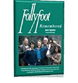 Follyfoot Remembered Celebrating the 40th Anniversary of This Award-Winning Classic Television Drama Series by Royston, Jane ( Author ) ON Jun-02-2011, Paperback