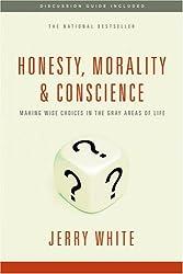 Honesty, Morality, & Conscience
