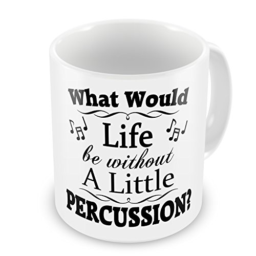 life-without-a-little-percussion-funny-novelty-gift-mug