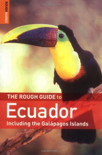 The Rough Guide to Ecuador - Edition 3 by Harry Ades (2007-01-25)