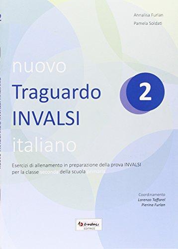 Nuovo Traguardo INVALSI italiano. Per la Scuola elementare: 2
