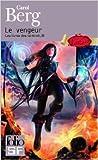 Les livres des rai-kirah, III:Le vengeur de Carol Berg ,Sylvie Delloye (Traduction) ( 30 mai 2013 )