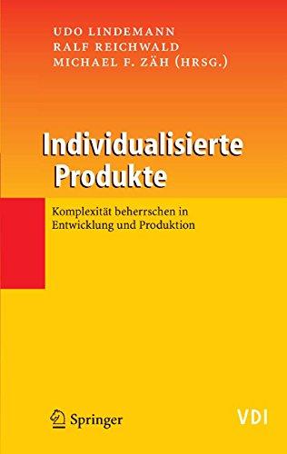 Individualisierte Produkte - Komplexität beherrschen in Entwicklung und Produktion (VDI-Buch)