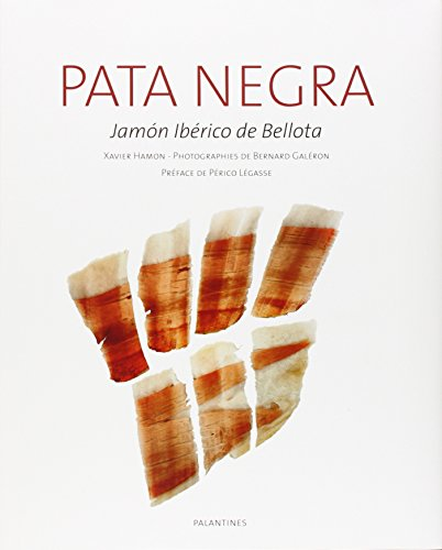 PATA NEGRA - JAMON IBERICO DE BELLOTA par Bernard GALERON