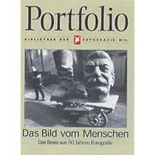 Das Bild vom Menschen: 50 Jahre Stern: Die besten Fotos: The Best from 50 Years of Photography (Bibliotek Der Fotografie No 12)