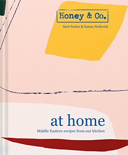Honey & Co: At Home: Middle Eastern recipes from our kitchen por Sarit Packer