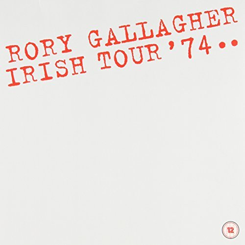 Irish Tour '74 by Rory Gallagher (2013-08-03)