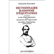 Dictionnaire raisonné d'équitation