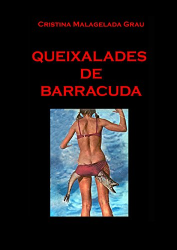 Queixalades de Barracuda (Catalan Edition) por Cristina Malagelada Grau