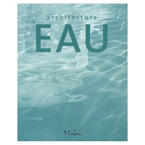 Architecture Eau : Edition français-anglais-portugais