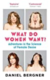 What do Women Want?: Adventures in the Science of Female Discovery