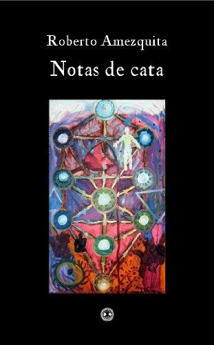 Notas de cata por Roberto Amézquita