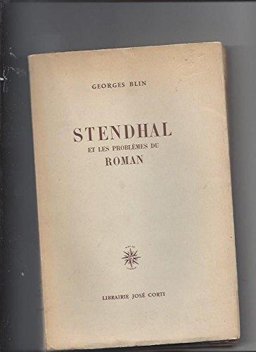 Stendhal et les problèmes du roman par Georges Blin