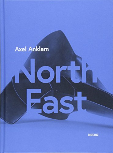 Axel Anklam - North East: (Deutsch / Englisch)