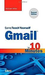Gmail in 10 Minutes, Sams Teach Yourself (Sams Teach Yourself...in 10 Minutes (Paperback))