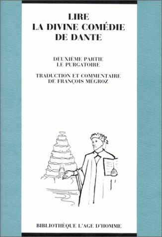 Lire La Divine Comédie de Dante, tome 2