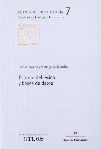 Estudio del léxico y bases de datos (Cuadernos de Filología)