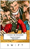I viaggi di Gulliver. Ediz. integrale (Biblioteca economica Newton)