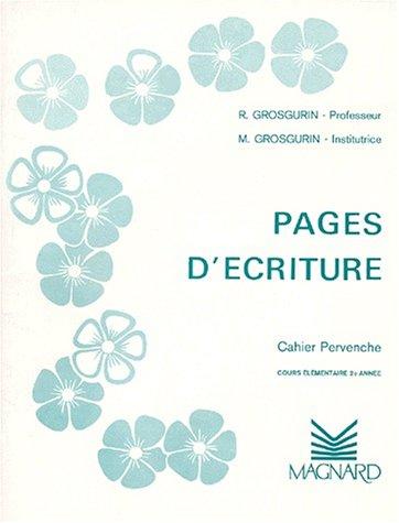 Cahier Plume : Pervenche CE2 par Grosgurin