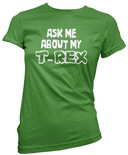 HotScamp-Ask Me My About-Maglietta Dinosauro T-Rex, con molti colori,-T-Shirt donna, tutte le misure 8, 10, 12, 14 e 16 Verde verde