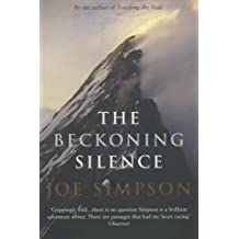 The Beckoning Silence by Joe Simpson (2003-01-02)