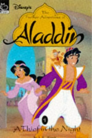 The further adventures of Aladdin. 1, A thief in the night