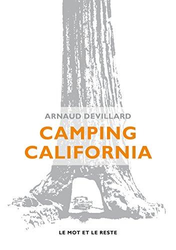 Camping California par Arnaud Devillard