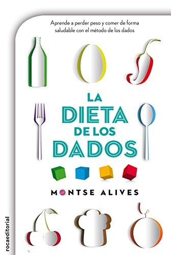 La dieta de los dados por Montse Alives