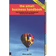 By Steve Parks The Small Business Handbook (1st Edition) [Paperback]