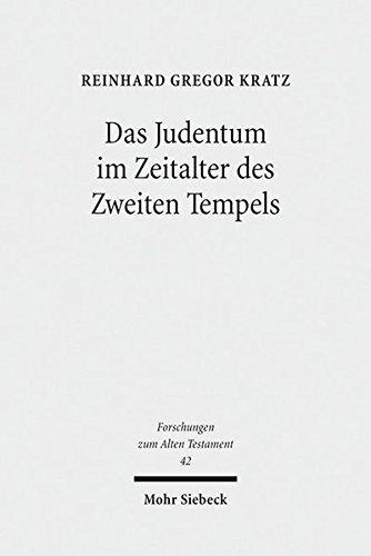 Das Judentum im Zeitalter des Zweiten Tempels: Kleine Schriften I (Forschungen zum Alten Testament, Band 42)